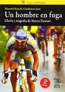 Portada del libro Marco Pantani. Un hombre en fuga,