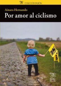 portada de Por amor al ciclismo