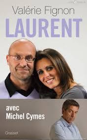Laurent. Libro de Valèrie Fignon