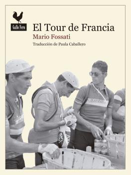 El Tour de Francia. Fausto Coppi hacia la gloria.